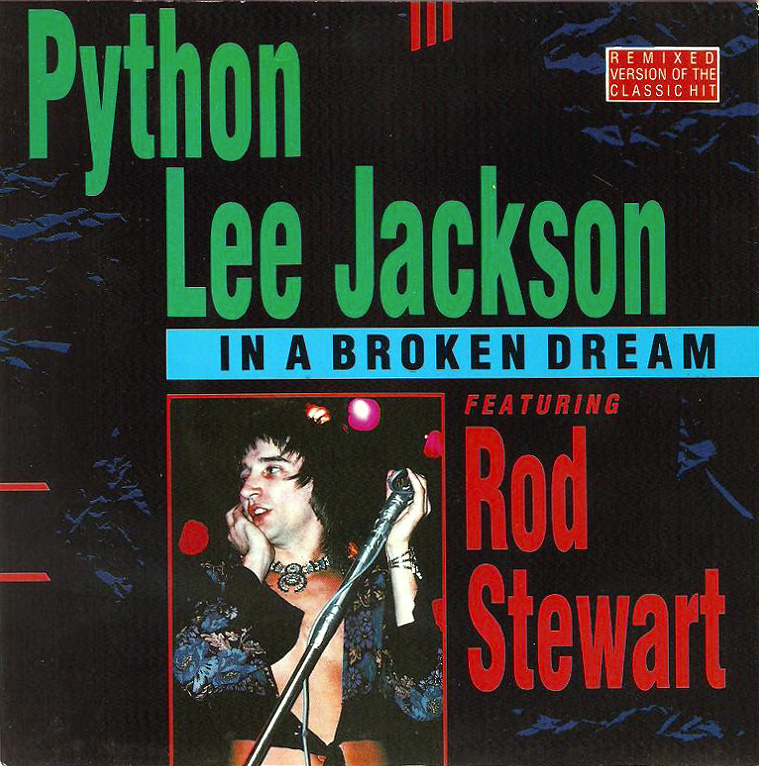 python-lee-jackson-rod-steward-in-a-broken-dream-bold-reprive